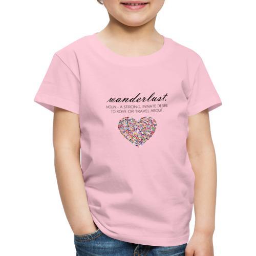 Wanderlust - I love to travel / I love travelling - Premium T-skjorte for barn