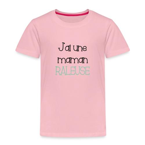 J'ai une maman râleuse - T-shirt Premium Enfant