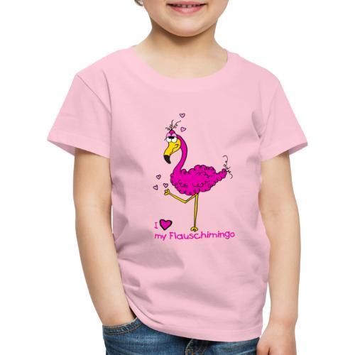 I love my Flauschimingo - Kinder Premium T-Shirt