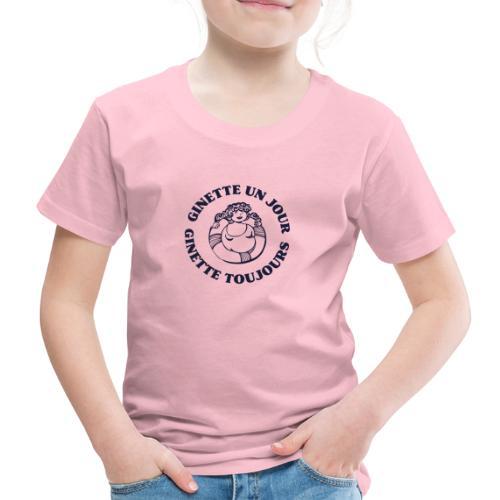 Ginette un jour... Ginette toujours ! - T-shirt Premium Enfant