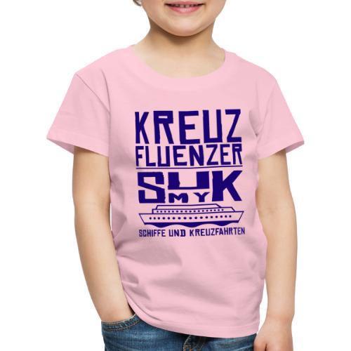 Kreuzfluenzer - SuK my Ship - Kinder Premium T-Shirt
