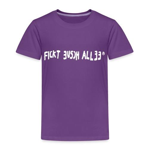 Fickt Eusch Allee (weiss) - Kinder Premium T-Shirt