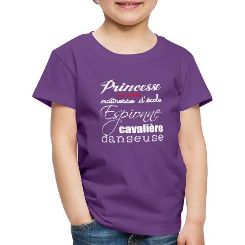 princesse ou alors - T-shirt Premium Enfant
