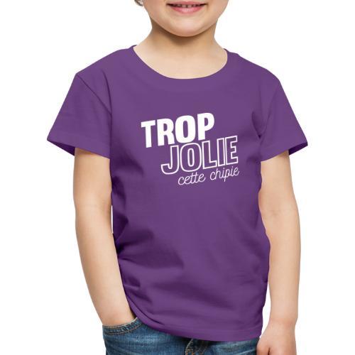 Trop jolie cette chipie - T-shirt Premium Enfant