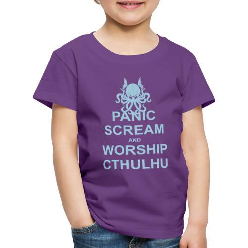 Panic Scream and Worship Cthulhu - Kinder Premium T-Shirt