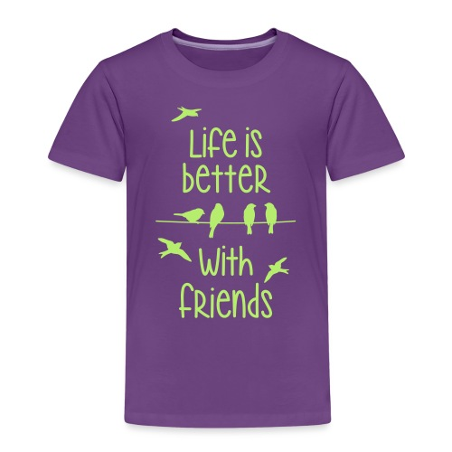 life is better with friends Vögel twittern Freunde - Kinder Premium T-Shirt