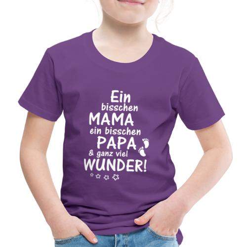 Ein bisschen Mama Papa & ganz viel Wunder - Kinder Premium T-Shirt