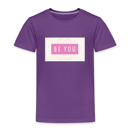 BE YOU - Kinder Premium T-Shirt