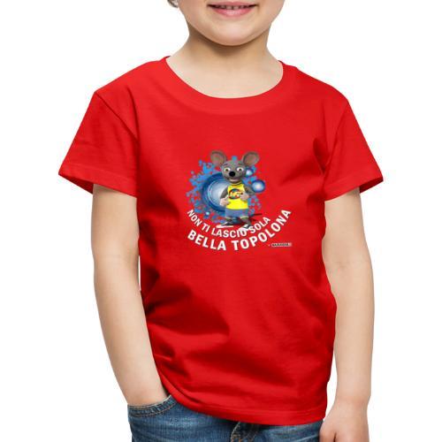 Bella Topolona testo Bianco - Maglietta Premium per bambini