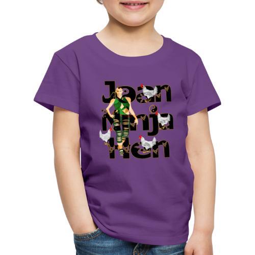 Joan Ninja Hen - Sandalen Held - Kinder Premium T-Shirt