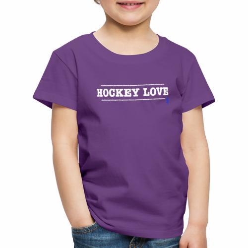HOCKEYLOVE - Kinder Premium T-Shirt