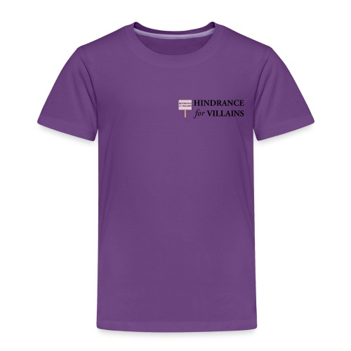 Hindrance For Villains - Kids' Premium T-Shirt