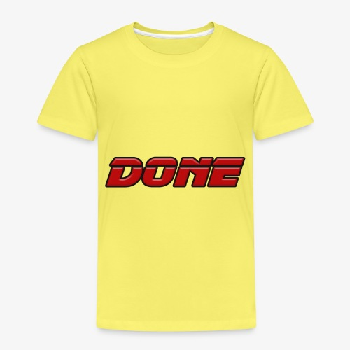 done - Kids' Premium T-Shirt