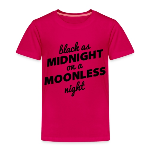 BLACK AS MIDNIGHT - Kids' Premium T-Shirt