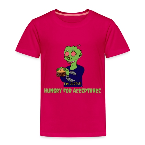 Hungry for acceptance - Kids' Premium T-Shirt