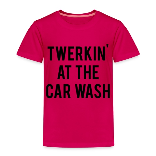 Twerkin At The Car Wash - Kids' Premium T-Shirt