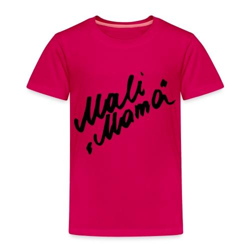 MaliMama - Kinder Premium T-Shirt