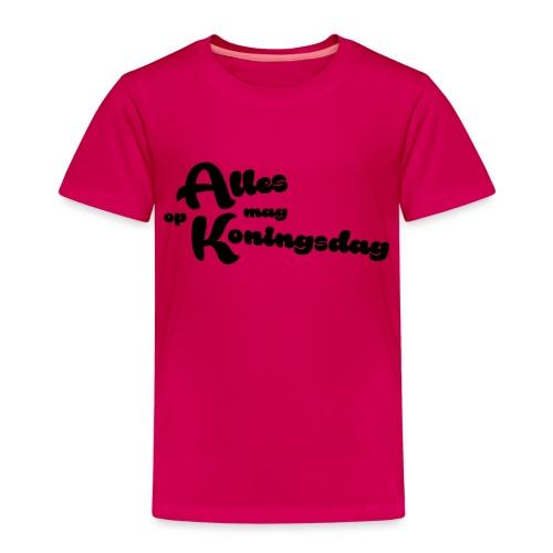 Alles mag op Koningsdag - Kinderen Premium T-shirt