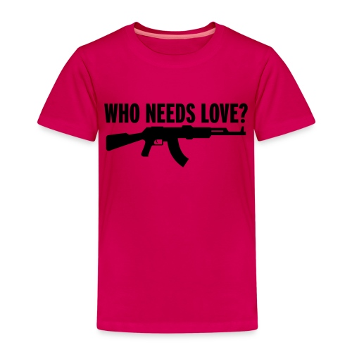 Who needs love? - Kids' Premium T-Shirt