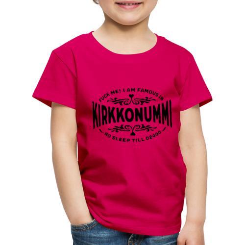 Kirkkonummi - Fuck Me - Lasten premium t-paita
