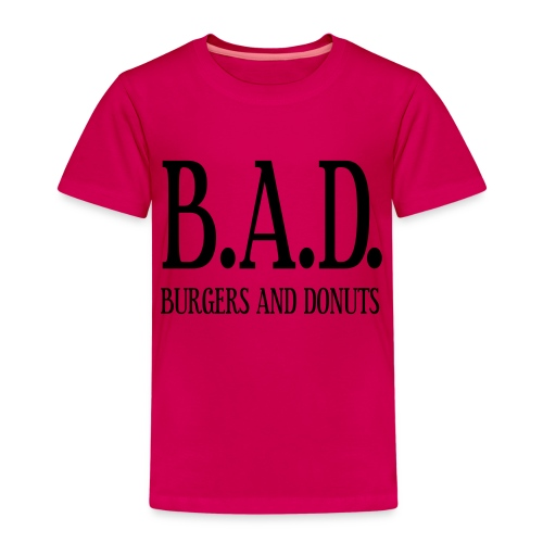 BAD - burgers and donuts - Kinder Premium T-Shirt