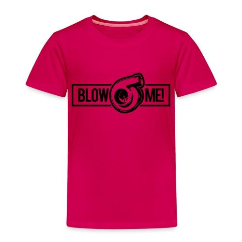 Blow Me - Kids' Premium T-Shirt