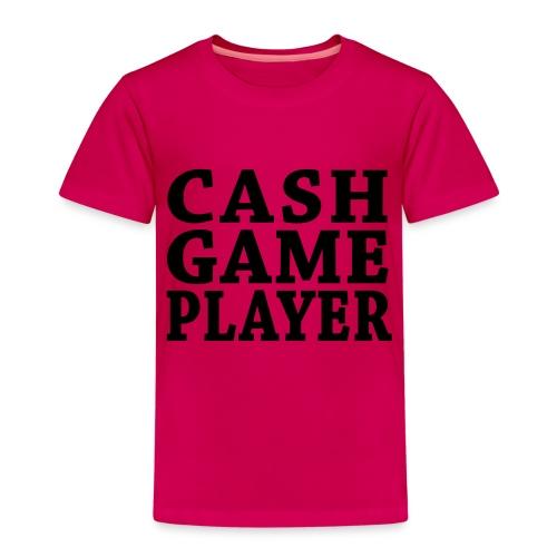Cash Game Player - Kinder Premium T-Shirt