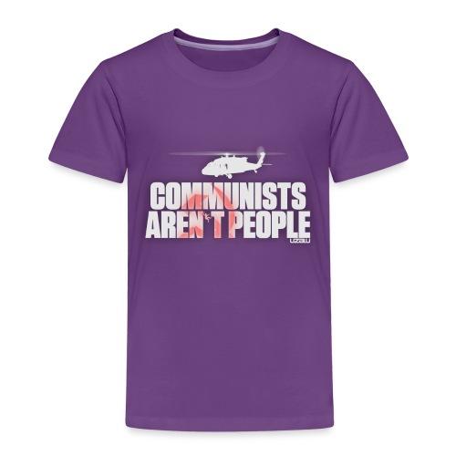 Communists aren't People (White) - Kids' Premium T-Shirt