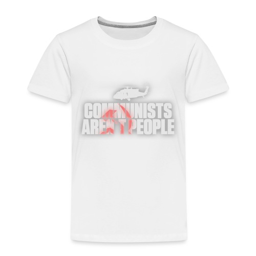 Communists aren't People (White) (No uzalu logo) - Kids' Premium T-Shirt