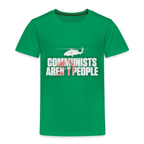Communists aren't People (White) (No uzalu logo) - Kids' Premium T-Shirt