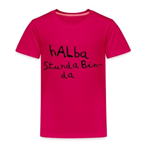 Halba Stunda Bin - da - Kinder Premium T-Shirt