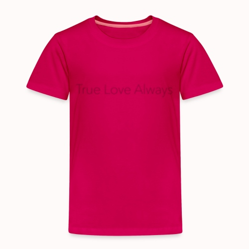 True Love Always - T-shirt Premium Enfant