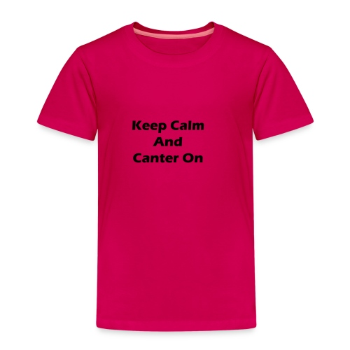 Keep Calm And Canter On - Kids' Premium T-Shirt