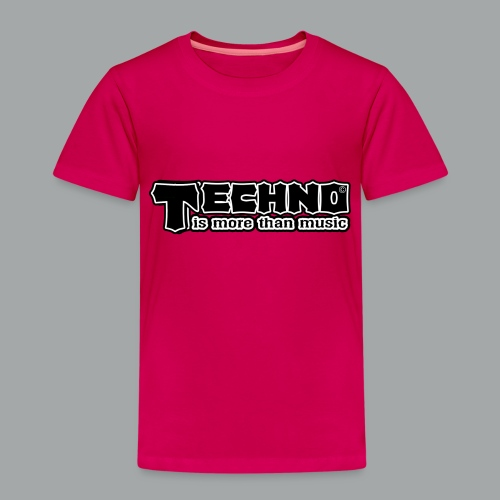 Techno Is More Than Music - Kinder Premium T-Shirt