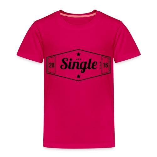 Single since 2016 - Lasten premium t-paita