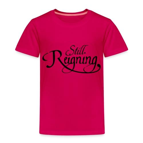 still reigning black - Kids' Premium T-Shirt
