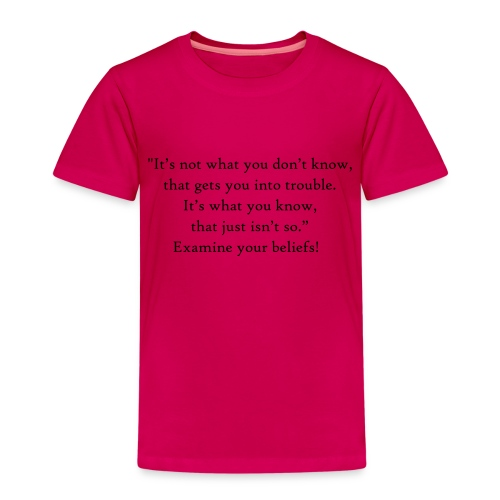 It's not what you don't know - Kids' Premium T-Shirt