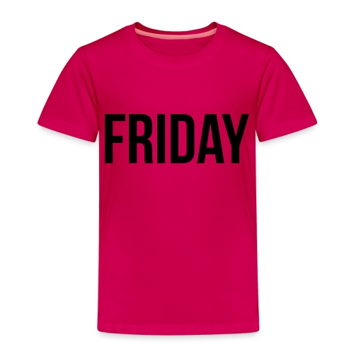 Friday - Kids' Premium T-Shirt