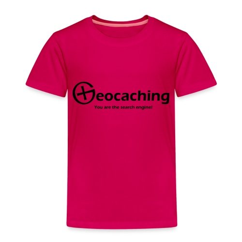 Geocaching You are the search engine - Kinder Premium T-Shirt