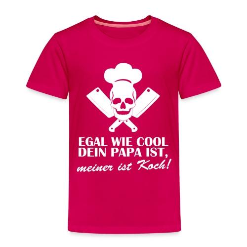 Egal wie cool Dein Papa ist, meiner ist Koch - Kinder Premium T-Shirt