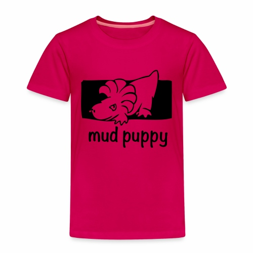 Are you a Mud Puppy? - Kids' Premium T-Shirt