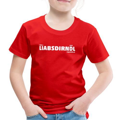 supatrüfö LIABSDIRNDL - Kinder Premium T-Shirt