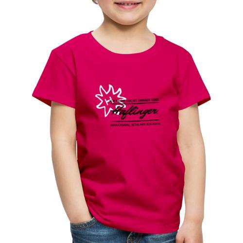 T-Shirt Spruch Haflinger - Kinder Premium T-Shirt