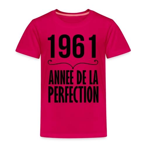 1961-année de la perfection - T-shirt Premium Enfant
