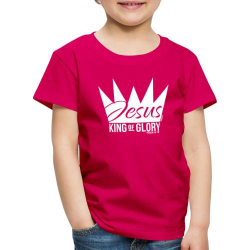 JESUS KING OF GLORY // Psalm 24:10 (WHITE) - Kids' Premium T-Shirt