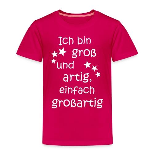 Ich bin gross - artig = großartig weiß - Kinder Premium T-Shirt