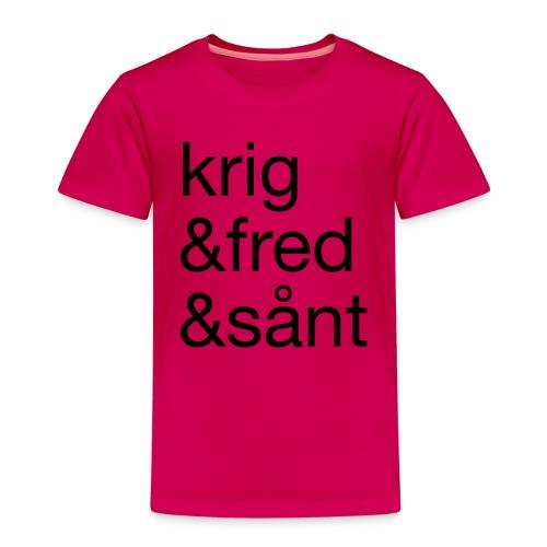 krig&fred&sånt - fra Det norske plagg - Premium T-skjorte for barn