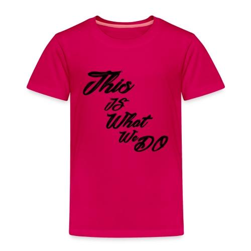 this is what we do bmx mountain bike skater tshirt - Kids' Premium T-Shirt