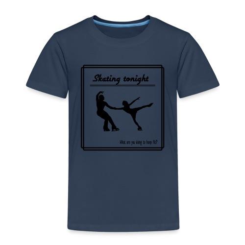 Skating tonight - Lasten premium t-paita