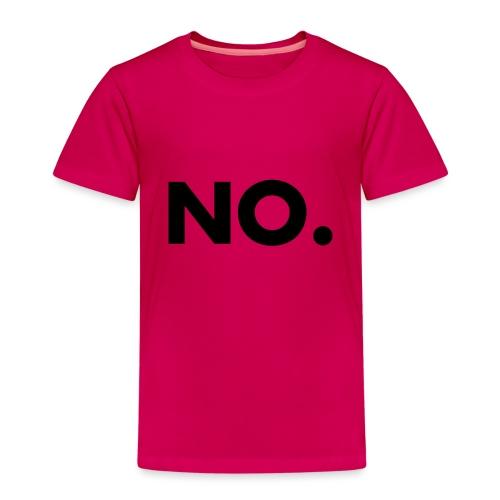 NO. For NO-People - Kinder Premium T-Shirt